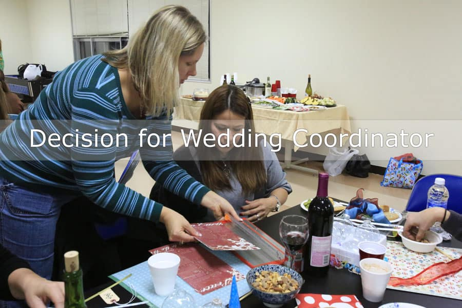 Decision for wedding coordinator